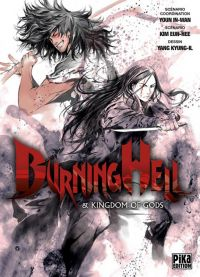 Burning hell : & Kingdom of Gods, manga chez Pika de In-Wan, Eun-Hee, Kyung-il