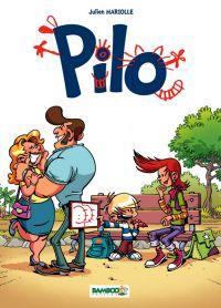 Pilo T1 : , bd chez Bamboo de Mariolle, BenBK