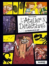 Atelier détectives T1 : Les mystères de la nuit (0), bd chez Bamboo de Beka, Goalec, Cosson