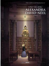 Une Vie avec Alexandra David-Néel T2 : , bd chez Bamboo de Campoy, Blanchot