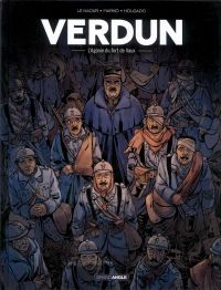 Verdun T2 : L'agonie du fort de Vaux, bd chez Bamboo de Le Naour, Marko, Holgado, Bouët