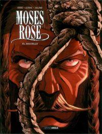Moses Rose T3 : Deguello, bd chez Bamboo de Ordas, Cothias, Galland
