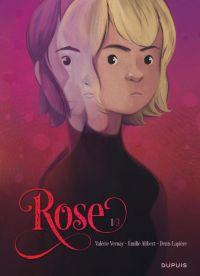 Rose T1 : , bd chez Dupuis de Alibert, Lapière, Vernay