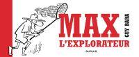 Max l'explorateur, bd chez Dupuis de Bara