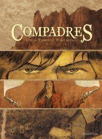 Compadres, bd chez Sarbacane de Colin thibert, Pontarolo