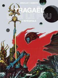 Yragaël - Urm le fou, bd chez Glénat de Demuth, Druillet