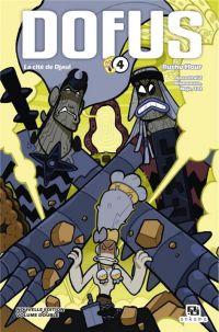 Dofus – Edition double, T4 : La cité de Djaul / Rushu Hour (0), manga chez Ankama de Tot, Mojo, Brunowaro, Ancestral z