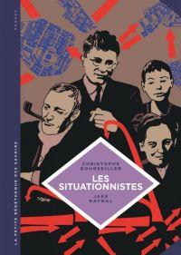La Petite bédéthèque des savoirs T13 : Les situationnistes. La révolution de la vie quotidienne (1957 - 1972), bd chez Le Lombard de Bourseiller, Raynal
