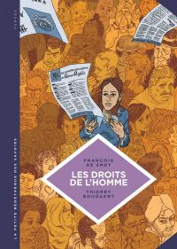 La Petite bédéthèque des savoirs T16 : Les droits de l'homme. Une idéologie moderne., bd chez Le Lombard de de Smet, Bouüaert