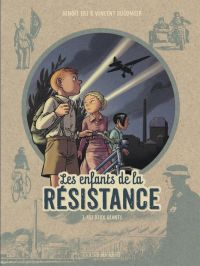 Les Enfants de la Résistance T3 : Les Deux géants, bd chez Le Lombard de Dugomier, Ers