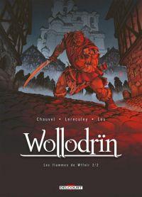 Wollodrïn T8 : Les flammes de Wffnïr 2/2 (0), bd chez Delcourt de Chauvel, Lereculey, Lou