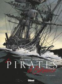 Les pirates de Barataria T10 : Galveston, bd chez Glénat de Bourgne, Bonnet