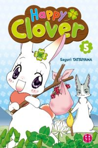 Happy clover T5, manga chez Nobi Nobi! de Tatsuyama