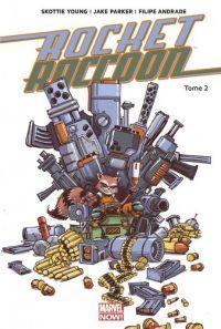 Rocket Raccoon T2 : Monstre en folie, comics chez Panini Comics de Young, Parker, Andrade, Beaulieu