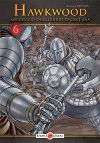 Hawkwood - Mercenaire de la guerre de cent ans T6, manga chez Bamboo de Ohtsuka