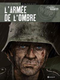 L'Armée de l'ombre T4 : Nous étions des hommes, bd chez Paquet de Speltens