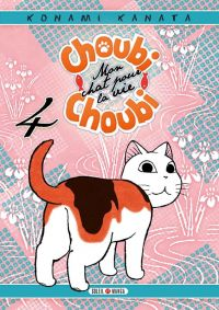 Choubi-Choubi, mon chat pour la vie  T4, manga chez Soleil de Konami