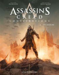 Assassin's Creed Conspirations T1 : Die Glocke, bd chez Les deux royaumes de Dorison, Hostache