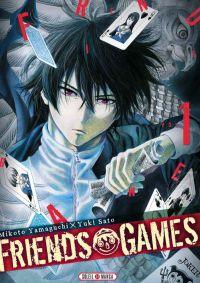 Friends games  T1, manga chez Soleil de Yamaguchi, Yûki
