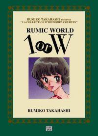 Rumic world 1 or W, manga chez Tonkam de Takahashi