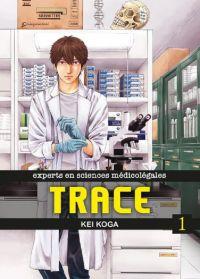 Trace T1, manga chez Komikku éditions de Koga