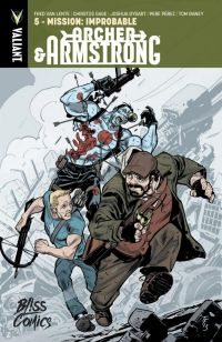 Archer & Armstrong T5 : Mission improbable (0), comics chez Bliss Comics de Gage, Dysart, Van Lente, Pérez, Cooper, Pennington, Raney, Barrionuevo, Milla, Going-Raney, Baron