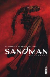 Sandman : Ouverture, comics chez Urban Comics de Gaiman, Williams III, Stewart, McKean