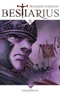 Bestiarius T4, manga chez Kazé manga de Kakizaki