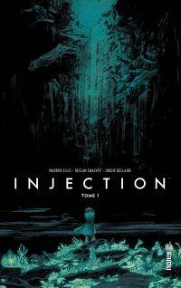 Injection T1, comics chez Urban Comics de Ellis, Shalvey, Bellaire
