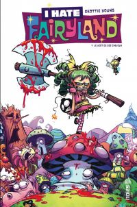 I Hate Fairyland T1 : Le vert de ses cheveux (0), comics chez Urban Comics de Young, Beaulieu