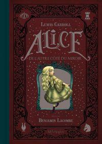 Alice au pays des merveilles (Lacombe) T2 : Alice de l'autre côté du miroir (0), bd chez Soleil de Carroll, Lacombe