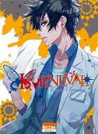 Karneval T16 : , manga chez Ki-oon de Mikanagi