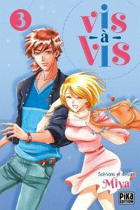 Vis-à-vis T3 : , manga chez Pika de Miya