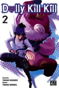 Dolly kill kill T2 : , manga chez Pika de Kurando, Nomura