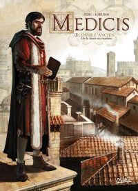 Médicis T1 : Cosme L'ancien - De la boue au marbre, bd chez Soleil de Peru, Lorusso, Jacquemoire