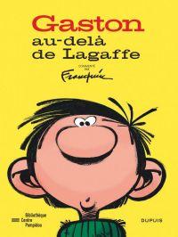 Gaston au-delà de Lagaffe, bd chez Dupuis de Jidéhem, Pissavy-Yvernault, Pissavy-Yvernault, Jannin, Greg, Franquin