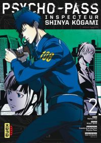 Psycho-pass Inspecteur Shinya Kôgami  T2, manga chez Kana de Gotoh, Kai