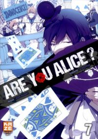Are you Alice ? T7, manga chez Kazé manga de Ninomiya, Katagiri