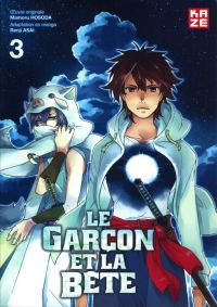Le garçon et la bête T3, manga chez Kazé manga de Hosoda, Asai