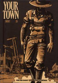 Your Town, bd chez Makaka éditions de Shuky, 2D