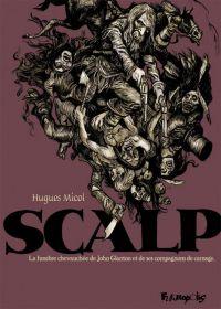 Scalp, bd chez Futuropolis de Micol