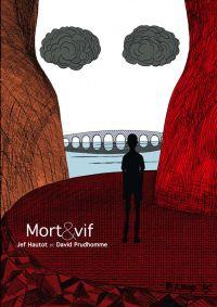 Mort et vif : , bd chez Futuropolis de Prudhomme