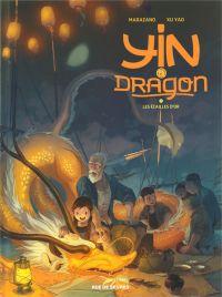 Yin et le dragon T2 : Les écailles d'or (0), bd chez Rue de Sèvres de Marazano, Yao