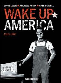 Wake up America T3 : 1963-1965 (0), comics chez Rue de Sèvres de Aydin, Lewis, Powell