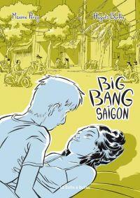 Big bang Saïgon : Big bang Saïgon, bd chez La boîte à bulles de Barthe, Péroz