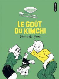 Le Goût du kimchi : , manga chez Sarbacane de Hong