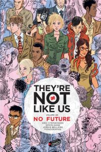 They're Not Like Us T1 : No Future, comics chez Jungle de Stephenson, Gane, Bellaire