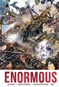 Enormous T1 : Extinction Level Event, comics chez Ankama de Daniel, Cheggour