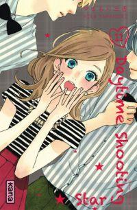 Daytime shooting star T11 : , manga chez Kana de Yamamori