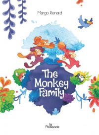The Monkey family, bd chez la Palissade de Renard